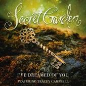 I've Dreamed Of You by Secret Garden