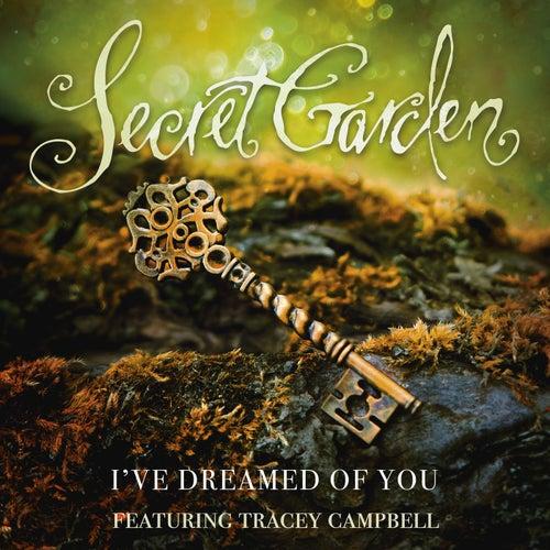 I've Dreamed Of You de Secret Garden