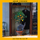 You From The Rest - EP by Adam French