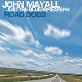 Road Dogs von John Mayall And The Bluesbreakers