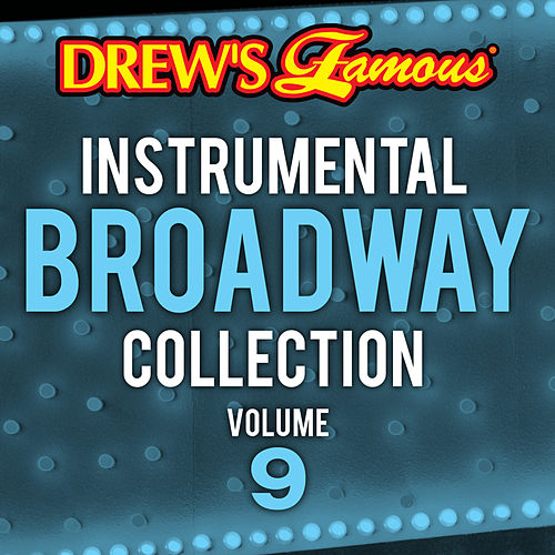 Drew's Famous Instrumental Broadway Collection (Vol. 9) by The Hit Crew(1)