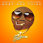 What You Think by Zaytoven