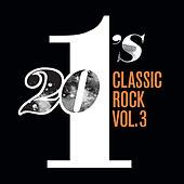 20 #1's Classic Rock (Vol. 3) by Various Artists