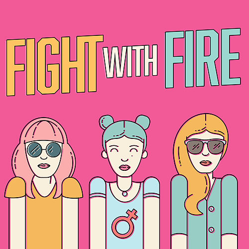 Fight With Fire de Various Artists