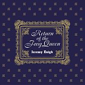 Return of the Frog Queen (Expanded Edition) by Jeremy Enigk