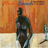 Neon Beach: Live 1990 by John Stewart