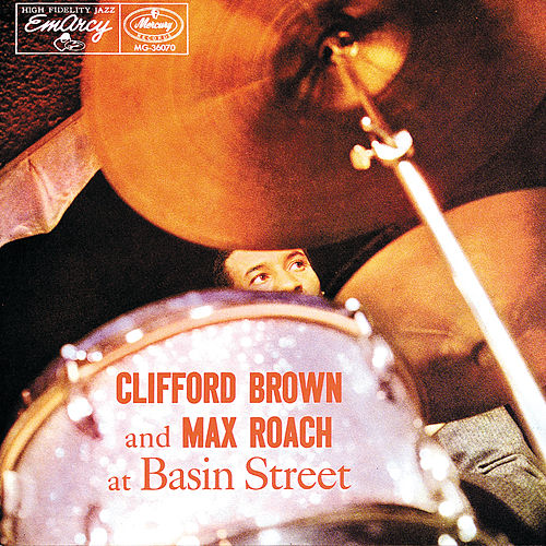 Clifford Brown And Max Roach At Basin Street by Clifford Brown