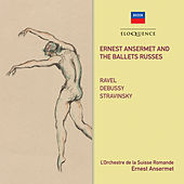 Ernest Ansermet And The Ballets Russes de Ernest Ansermet