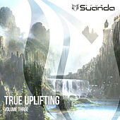 True Uplifting, Vol. 3 - EP von Various Artists