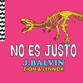 No Es Justo di J Balvin & Zion y Lennox
