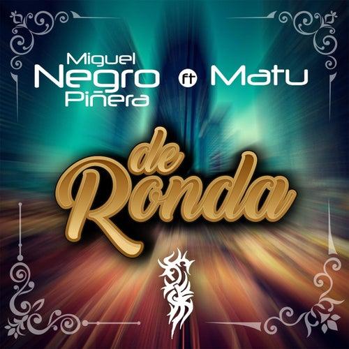 De Ronda (feat. Miguel Negro Piñera) by Matu