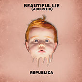 Beautiful Lie (Acoustic) by Republica