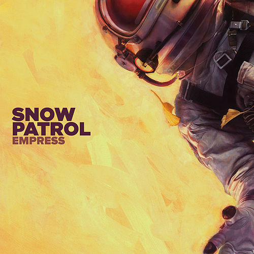 Empress by Snow Patrol