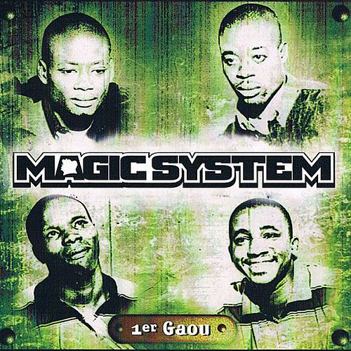 1er Gaou (Remix) de Magic System