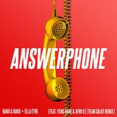 Answerphone (feat. Yxng Bane & Afro B) (Team Salut Remix) de Banx & Ranx