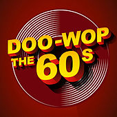 Doo-Wop: The 60s by Various Artists