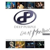 Live at Montreux 2006 (They All Came Down to Montreux) de Deep Purple