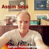 Assim Será de Sergio Pommerening