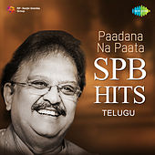 Paadana Na Paata - SPB Hits by Various Artists