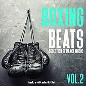 Boxing Beats, Vol. 2 - Selection of Dance Music von Various Artists