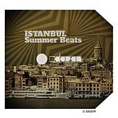 Istanbul Summer Beats by Various Artists