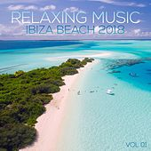 Relaxing Music Ibiza Beach 2018, Vol. 01 (Compiled and Mixed by Deep Dreamer) by Various Artists