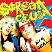 Big Deal by Scream Club