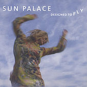 Designed To Fly by Sun Palace