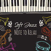 Soft Jazz Note to Relax de Relaxing Instrumental Music