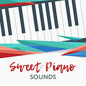 Sweet Piano Sounds by Relaxing Piano Music