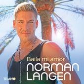 Baila mi amor von Norman Langen