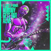 Nobody Gets Out Alive! by Le Castle Vania