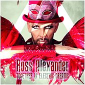 Together in Electric Dreams by Ross Alexander