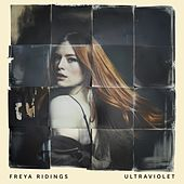 Ultraviolet by Freya Ridings