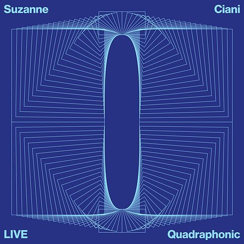 LIVE Quadraphonic by Suzanne Ciani