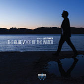 The Blue Voice of the Water de Various Artists