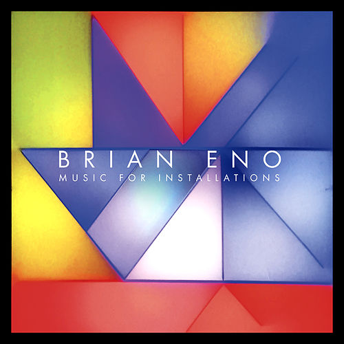 Music For Installations von Brian Eno