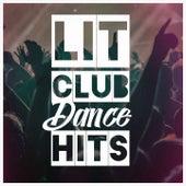 Lit Club Dance Hits von Various Artists