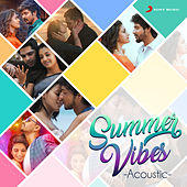 Summer Vibes: Acoustic by Various Artists
