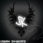 DARK SHADES Part 2 by Various Artists