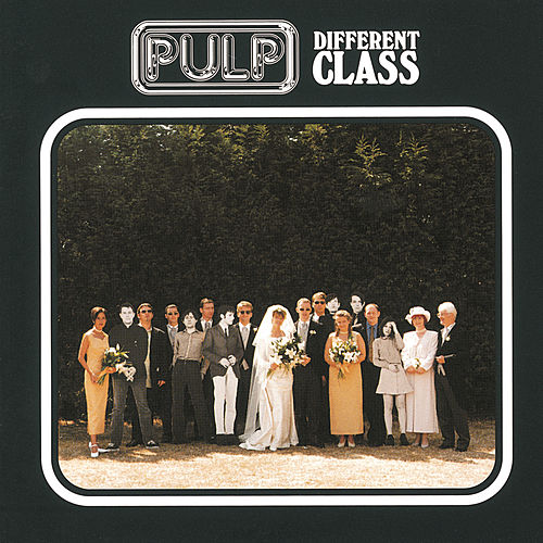 Different Class / Deluxe Edition by Pulp