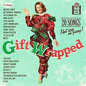 Gift Wrapped: 20 Songs That Keep On Giving by Various Artists
