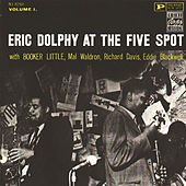 Eric Dolphy At The Five Spot - Vol. 1 by Eric Dolphy