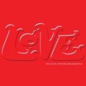 The Blue Thumb Recordings de Love
