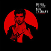 Sex Therapy: The Experience van Robin Thicke