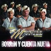Borrón Y Cuenta Nueva de Grupo Montez de Durango 2
