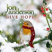 Give Hope by Jon Anderson