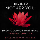 This Is To Mother You de Mary J. Blige