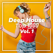 Deep House Top 1000, Vol. 1 - Armada Music by Various Artists