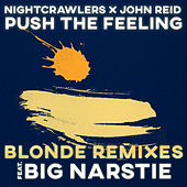 Push The Feeling (Blonde Remixes) von Nightcrawlers
